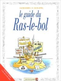 Godard et  Goupil - Le guide du ras-le-bol.
