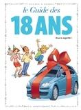 Godard et  Marmou - Les guides en BD Tome 39 : Le guide des 18 ans - Vivie la majorité.