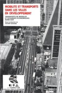 Godard - Mobilité et transports dans les villes en développement - Transferts de modèles et échanges économiques Nord-Sud.