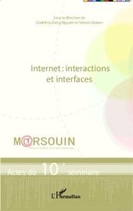 Godefroy Dang Nguyen et Sylvain Dejean - Internet : interactions et interfaces - Actes du 10e séminaire M@rsouin.
