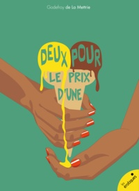 Godefroy De La Mettrie - Deux pour le prix d'une.