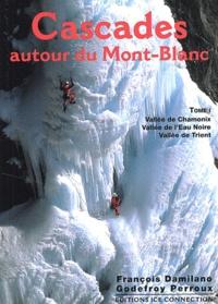 Cascades autour du Mont-Blanc - Tome 1, Vallée de Chamonix, Vallée de lEau Noire, Vallée de Trient.pdf