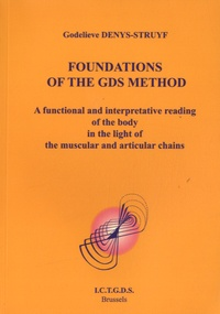 Godelieve Denys-Struyf - Foundations of the GDS Method.