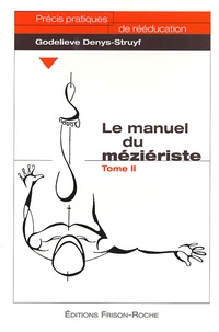 Godelieve Denys-Struyf - Le manuel du méziériste - Tome 2.
