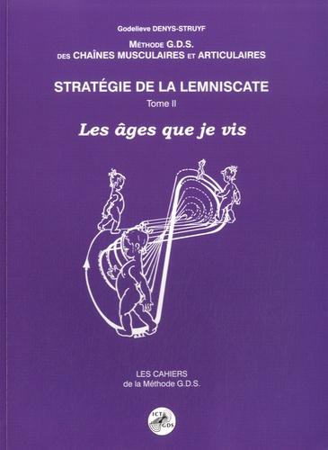 Godelieve Denys-Struyf - Stratégie de la lemniscate - Tome 2, Les âges que je vis. 1 DVD