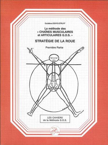 Godelieve Denys-Struyf - Stratégie de la roue - Le Bassin.