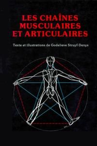 Les chaînes musculaires et articulaires - Godelieve Struyf-Denis |