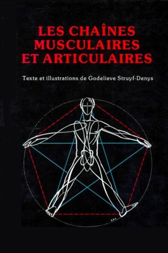Godelieve Struyf-Denis - Les chaînes musculaires et articulaires.