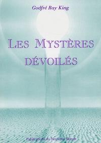 Téléchargement des livres audio du forum Les Mystères dévoilés 9782951348905 PDB ePub iBook