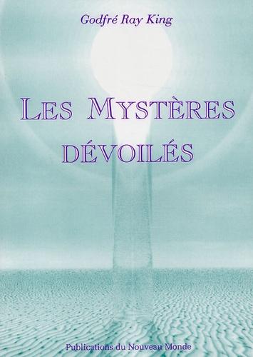 Godfré Ray King - Les Mystères dévoilés.
