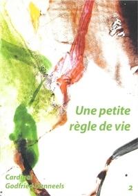 Godfried Danneels - Livret - Une petite règle de vie.