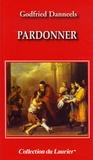 Godfried Danneels - Pardonner.