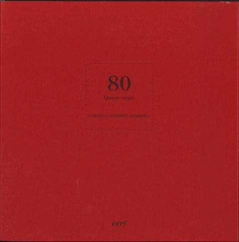 Godfried Danneels - Quatre vingts.