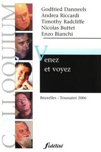 Godfried Danneels et Andrea Riccardi - Venez et voyez - Bruxelles - Toussaint 2006.