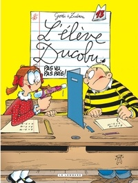Godi et  Zidrou - L'élève Ducobu Tome 13 : Pas vu, pas pris !.