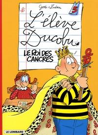 Godi et  Zidrou - L'élève Ducobu Tome 5 : Le roi des cancres.