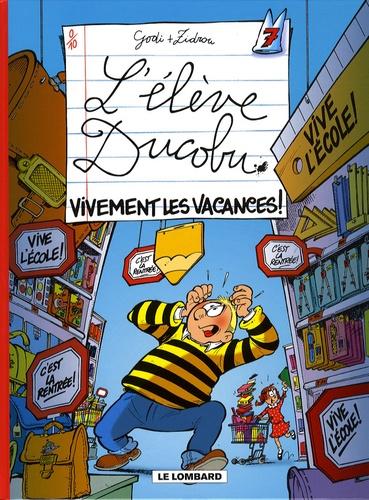 Godi et  Zidrou - L'élève Ducobu Tome 7 : Vivement les vacances !.