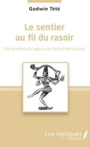 Le sentier au fil du rasoir - Une synthèse du yoga ou de lunicité de la nature.pdf