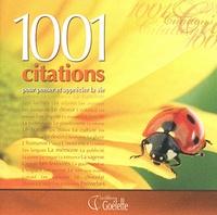 Goélette (éditions) - 1001 citations pour penser et apprécier la vie.