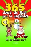 Goélette (éditions) - 365 Jeux de Noël pour les enfants - Un jeu chaque jour ! 3 à 5 ans.