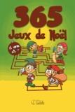 Goélette (éditions) - 365 jeux de Noël - 6 ans et +.
