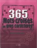Goélette (éditions) - 365 mots croisés en gros caractères - Volume 4, un jeu chaque jour.