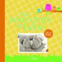 Goélette (éditions) - Mes souvenirs de bébé. 1 CD audio