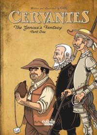 Gol - Cervantes - The Genius's Fantasy, Part I.