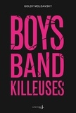Goldy Moldavsky - Boys band killeuses.