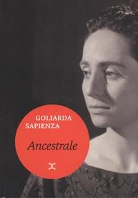 Goliarda Sapienza - Ancestrales.
