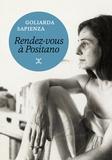 Goliarda Sapienza - Rendez-vous à Positano.