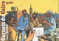 Golo - Carnets du Caïre - Tome 2, Goudah.