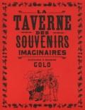 Golo - La taverne des souvenirs imaginaires.