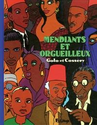 Golo - Mendiants et orgueilleux.