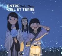 Golo Zhao - Entre ciel et terre Tome 3 : .