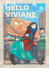 Golo Zhao - Hello Viviane.