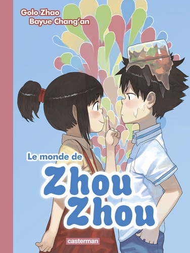 Le monde de Zhou Zhou Tome 2