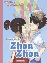 Golo Zhao et Bayue Chang'an - Le monde de Zhou Zhou Tome 2 : .