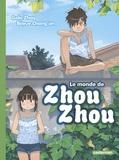 Golo Zhao et Bayue Chang'an - Le monde de Zhou Zhou Tome 3 : .