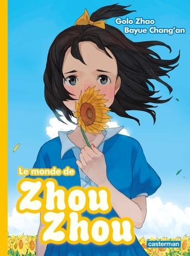 Golo Zhao - Le monde de Zhou Zhou Tome 4 : .