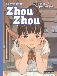 Golo Zhao et Bayue Chang'an - Le monde de Zhou Zhou Tome 5 : .