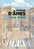 Golo Zhao - Passeur d'âmes.