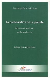 La préservation de la planète : défis contemporains de la modernité - Gomdaogo Pierre Nakoulima | Showmesound.org
