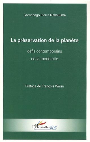 Gomdaogo Pierre Nakoulima - La préservation de la planète : défis contemporains de la modernité.