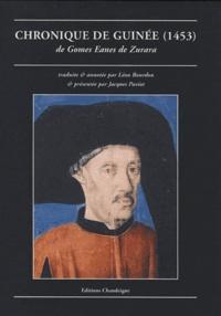 Gomes Eanes de Zurara - Chronique de Guinée (1453).