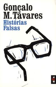 Gonçalo-M Tavares - Historias falsas.