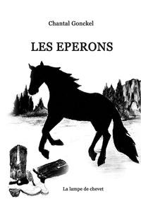 Gonckel Chantal - LES ÉPERONS.