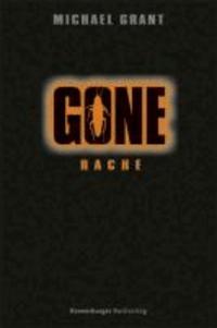 Gone 04: Rache.