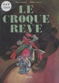 Gonord - Le Croque-rêve.
