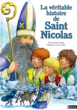 Gontier - La véritable histoire de saint Nicolas.